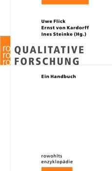 Qualitative Forschung: Ein Handbuch (enzyklopädie) - Uwe Flick (Hrsg.)