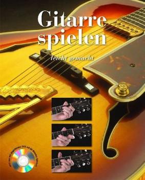 Gitarre spielen - leicht gemacht - Nick Freeth