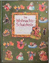 Die Weihnachts-Schatzkiste. Geschichten und Gedichte zum Vor- und Selberlesen - Kristina Franke