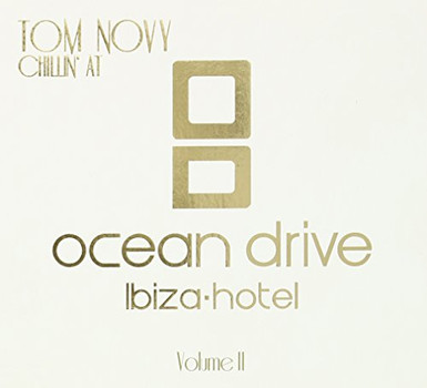 Various - Tom Novy - Chillin At Ocean Drive Ibiza Hotel Vol.2