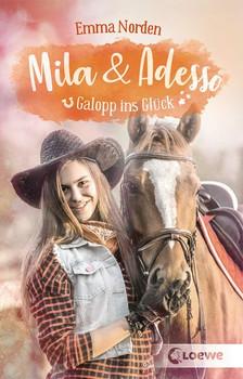 Mila & Adesso - Galopp ins Glück - Emma Norden  [Taschenbuch]