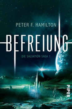 Befreiung. Die Salvation-Saga 1 - Peter F. Hamilton  [Taschenbuch]