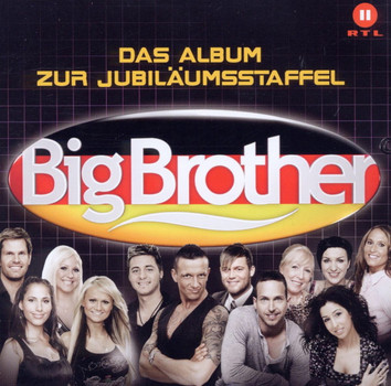 Various - Big Brother - Das Album zur Jubiläumsstaffel