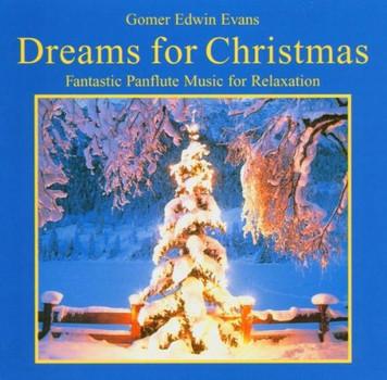 Gomer Edwin Evans - Dreams for Christmas