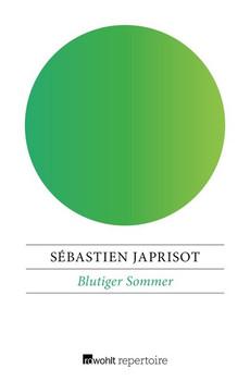 Blutiger Sommer - Sébastien Japrisot  [Taschenbuch]