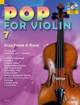 Pop for Violin: Kiss From A Rose. Band 7. 1-2 Violinen. Ausgabe mit CD. - Zlanabitnig, Michael