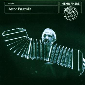 Astor Piazzolla - La Luna