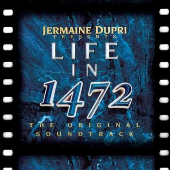 Dupri Jermaine - Life in 1472*Soundtrack