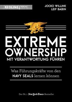 Extreme Ownership - mit Verantwortung führen. Was Führungskräfte von den Navy Seals lernen können - Jocko Willink  [Gebundene Ausgabe]