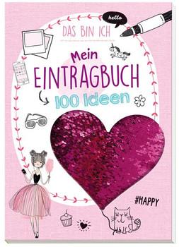 Mein Eintragbuch 100 Ideen: Das bin ich. Mit tollen Wendepailletten - Florentine Specht  [Taschenbuch]