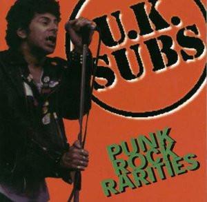 UK Subs - Punk Rock Rarities