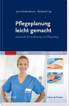 Pflegeplanung leicht gemacht. Arbeitshilfe für Ausbildung und Pflegealltag - Jens Kreikenbaum  [Taschenbuch]