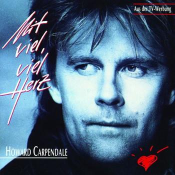 Howard Carpendale - Mit Viel,Viel Herz