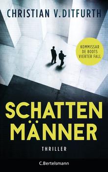 Schattenmänner. Thriller - Christian v. Ditfurth  [Taschenbuch]