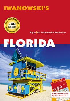 Florida - Reiseführer von Iwanowski. Individualreiseführer mit Extra-Reisekarte und Karten-Download - Michael Iwanowski  [Taschenbuch]
