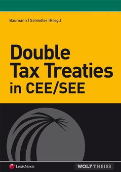 Double Tax Treaties in CEE/SEE - Clemens Ph Schindler  [Gebundene Ausgabe]