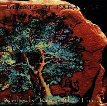 Beasts of Paradise - Nobody Knew the Time