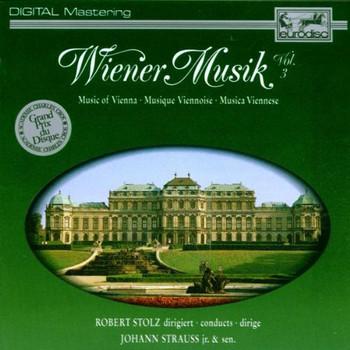 R. Stolz - Wiener Musik Vol.3
