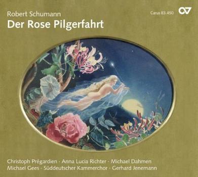 Pregardien - Schumann: Der Rose Pilgerfahrt Op.112