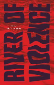 River of Violence. Roman - Tess Sharpe  [Taschenbuch]