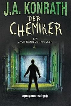 Der Chemiker - J.A. Konrath  [Taschenbuch]