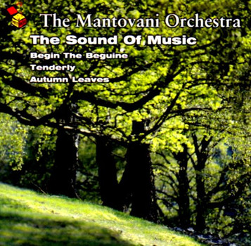 the Mantovani Orchestra - The Sound of Music