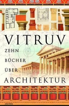 Zehn Bücher über Architektur - Vitruv  [Gebundene Ausgabe]
