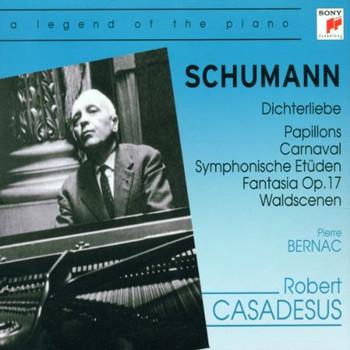 Robert Casadesus - Robert Schumann (1810-1856)