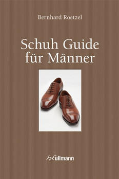 Schuh Guide für Männer (Buch + E-Book) - Roetzel, Bernhard