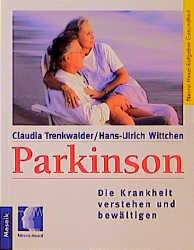 Parkinson. Die Krankheit verstehen und bewältigen - Claudia Trenkwalder
