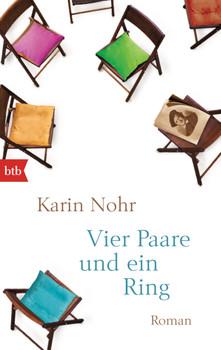 Vier Paare und ein Ring: Roman - Nohr, Karin