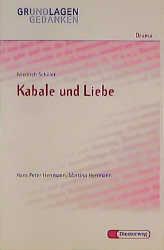 Grundlagen und Gedanken, Drama, Kabale und Liebe: Kabale Und Liebe - Von H P & M Herrmann - Friedrich von Schiller