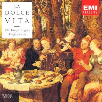 King'S Singers - La dolce vita (Musik in Neapel der Renaissance)