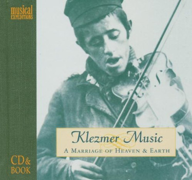 Various Artists - Klezmer Music a Marriage of Heaven & Earth