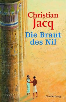 Die Braut des Nil - Christian Jacq