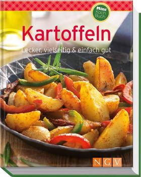 Kartoffeln (Minikochbuch): Lecker, vielseitig & einfach gut - .
