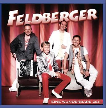 Feldberger - Eine Wunderbare Zeit