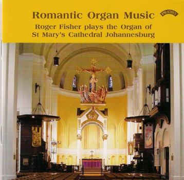Fisher,Roger - Romantic Organ Music
