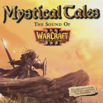 Various - Mystical Tales - The Sound of Warcraft 3