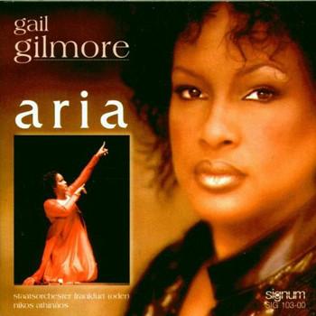 Gail Gilmore - Gilmore Sings Famous Operatic