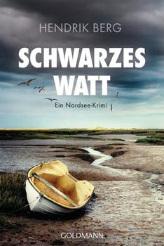 Schwarzes Watt. Ein Fall für Theo Krumme 4 - Ein Nordsee-Krimi - Hendrik Berg  [Taschenbuch]