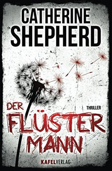 Der Flüstermann - Catherine Shepherd [Taschenbuch]