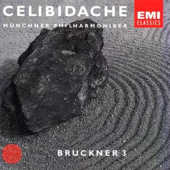 Celibidache - First Authorized Edition Vol. 2: Bruckner (Sinfonie Nr. 3)