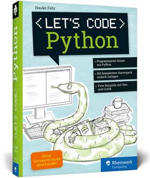 Let's code Python - Hauke Fehr  [Gebundene Ausgabe]