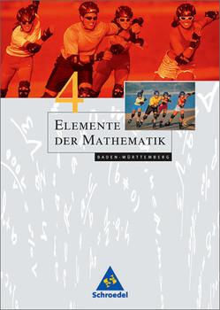 Elemente der Mathematik - Ausgabe 2004 für die SI: Elemente der Mathematik 4. Schülerband. Baden-Württemberg: Bearbeitet nach den neuen Bildungsstandards - Heinz Griesel