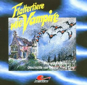 Othmar Franz Lang - Flattertiere Wie Vampire