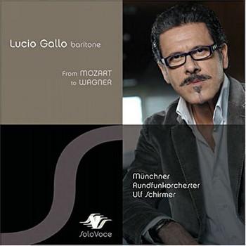 Lucio Gallo - Von Mozart Bis Wagner