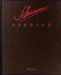 Schumanns Barbuch - Charles Schumann