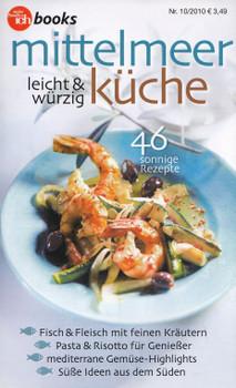 Meine familie & ich: Nr. 10/2010 - Mittelmeer-Küche - Leicht & würzig [Broschiert]