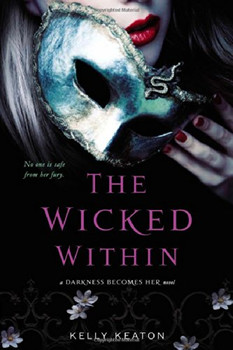 The Wicked Within (Darkness Becomes Her) - Keaton, Kelly